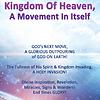 BOOK: KINGDOM OF HEAVEN, A MOVEMENT IN ITSELF