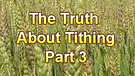The Truth About Tithing Part 3