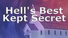 HELLs Best Kept Secret, why modern evangelism of...