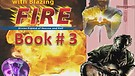 Book THREE:(3/4) Baptized by Blazing Fire, Spiri...