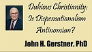 Is Dispensationalim Antinomian?