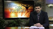 Living a Life of Victory