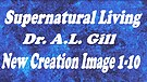 ANCI 03b Supernatural Living 3b ~ Our Image of Jesus