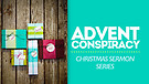 Overcoming the Advent Conspiracy: Choose Faith O...