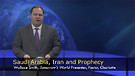 Saudi Arabia, Iran, and Prophecy