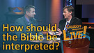 (5-01) How should the Bible be interpreted?