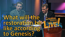 (5-09) What will that Restoration be like according to Genesis?