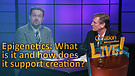 (5-13) Epigenetics: What is it and how does it c...