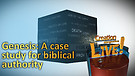 (5-17) Genesis: A case study for biblical authority