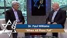 Dr. Paul Williams: When All Plans Fail (Part 2) ...