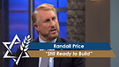 Randall Price: Still Ready to Build (Part 3) (Ju...