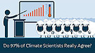 Do 97 of Climate Scientists Really Agree
