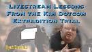 Livestream Lessons From the Kim Dotcom Extraditi...