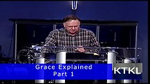 Grace Explained Part 1