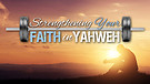 Randy - Strengthening Your Faith in Yahweh 3-25-17