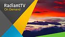 RadiantTV Episode 170507