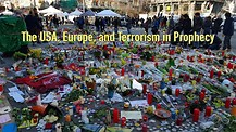 The USA, Europe, and Terrorism in Prophecy