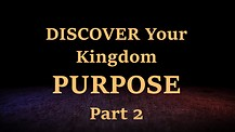 Discover Your Purpose - Part 2