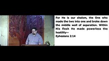 Jew and gentile one in messiah Ephesians 2:11-22