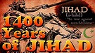 1400 Years of Jihad, the Untold Politically InCorrect History