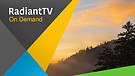 RadiantTV Episode 170810