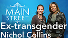 Ex-transgender Now Serving God! | Nichol Collins...