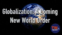 Globalization: A Coming New World Order