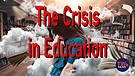 The Crisis in Education