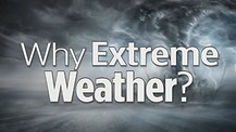 Why Extreme Weather?