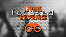 Living Focused by Praise - Pt. 1 Pastor David Br...