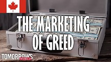 The Marketing of Covetousness and Greed