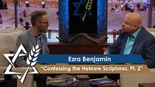 Jonathan Bernis & Ezra Benjamin | Confessing the Hebrew Scriptures – The Lord Almighty, Pt 2
