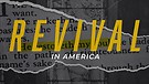 Revival in America - Part Five | Pastor Garry Wiggins
