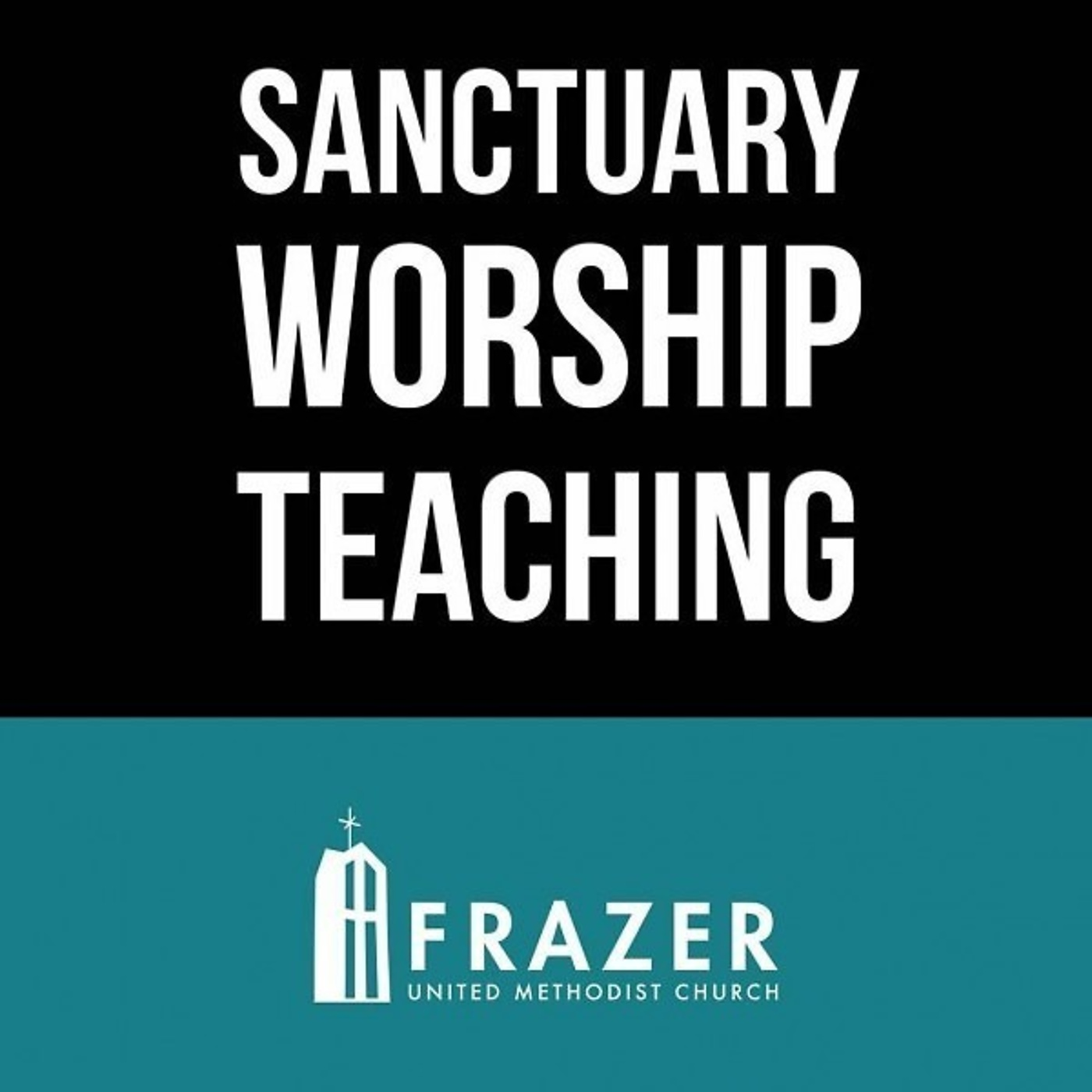Frazer UMC: Sanctuary Message Podcast (audio)