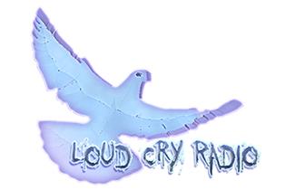 Loud Cry Christian Radio