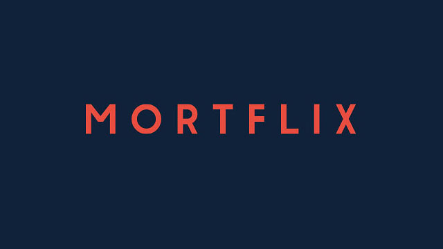 MortFlix